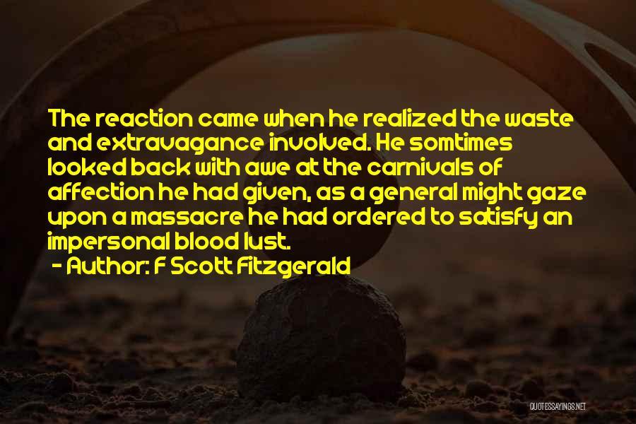 Massacre Quotes By F Scott Fitzgerald