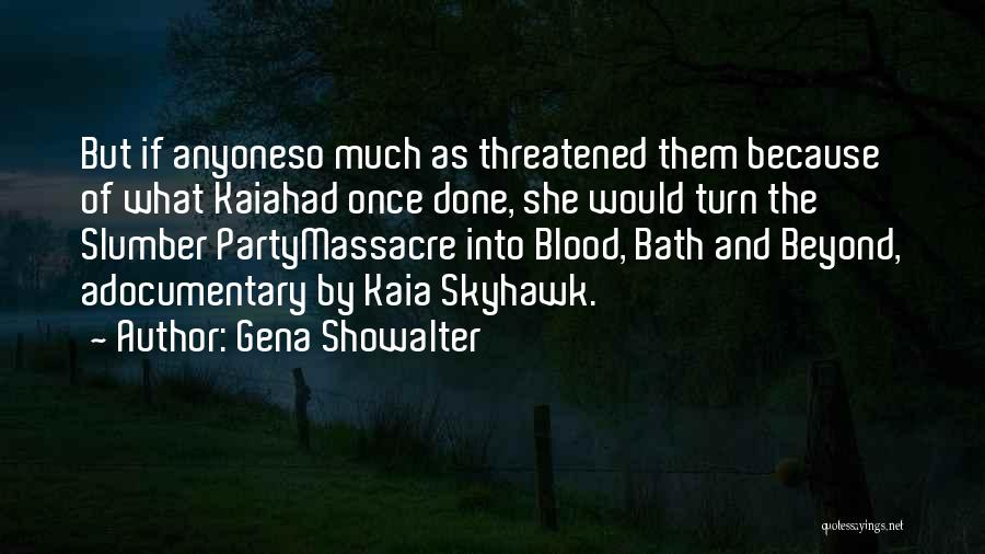 Massacre Quotes By Gena Showalter