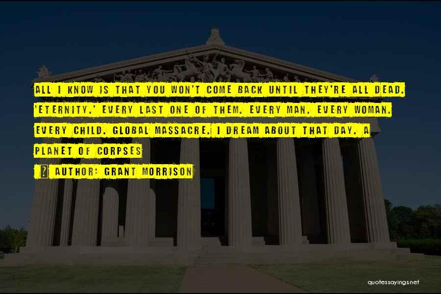 Massacre Quotes By Grant Morrison