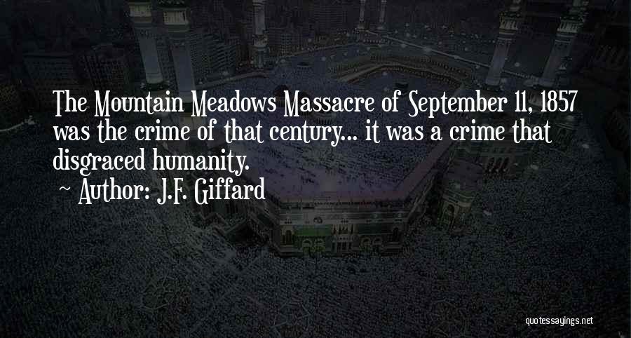 Massacre Quotes By J.F. Giffard