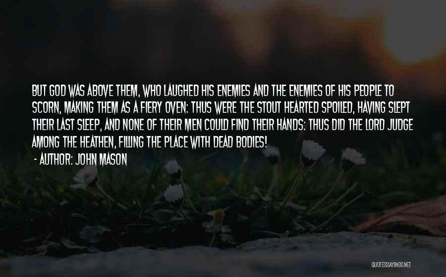 Massacre Quotes By John Mason