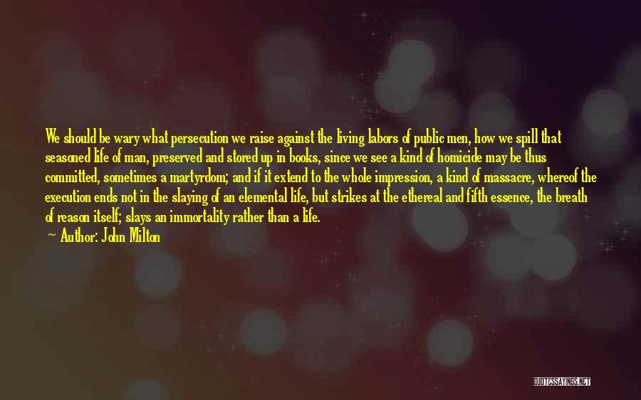 Massacre Quotes By John Milton