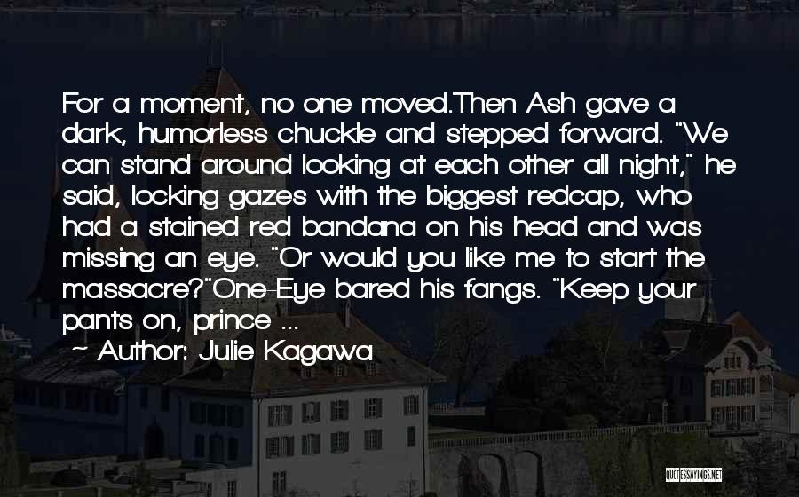 Massacre Quotes By Julie Kagawa