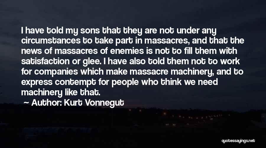 Massacre Quotes By Kurt Vonnegut