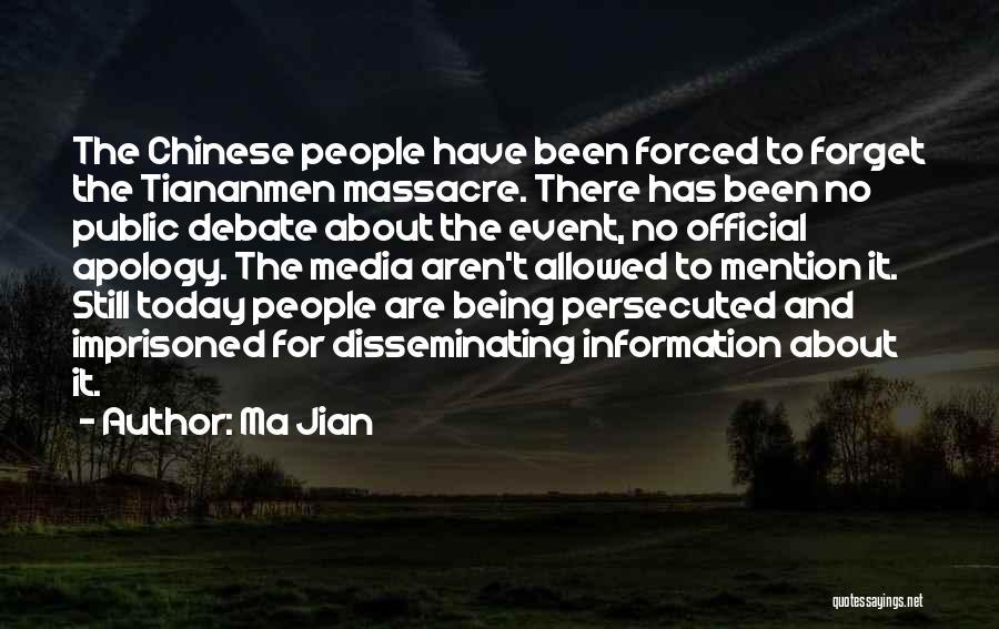 Massacre Quotes By Ma Jian