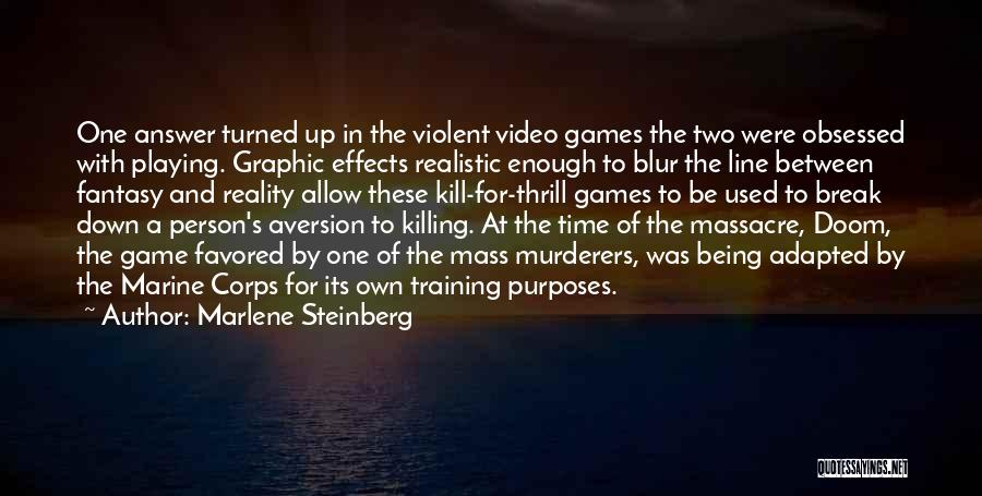 Massacre Quotes By Marlene Steinberg