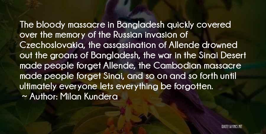Massacre Quotes By Milan Kundera