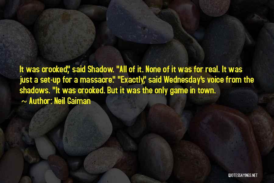 Massacre Quotes By Neil Gaiman