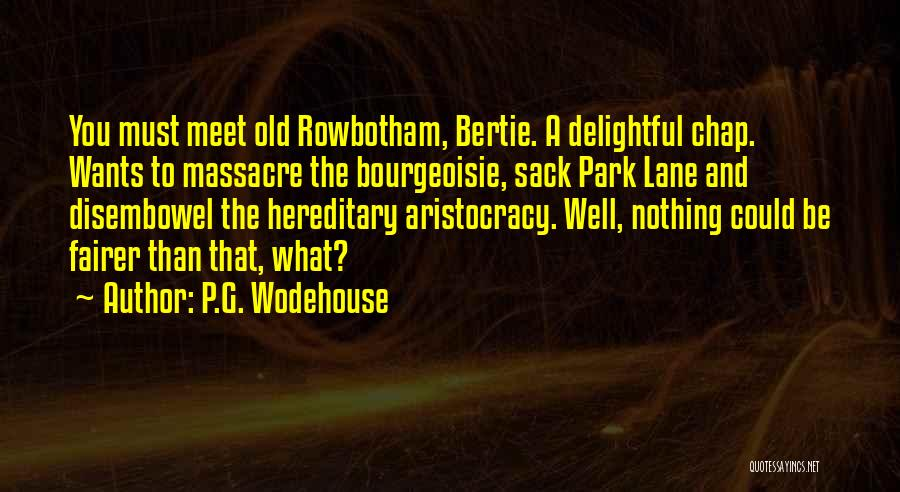 Massacre Quotes By P.G. Wodehouse