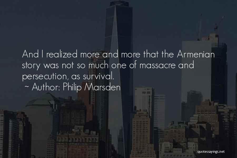 Massacre Quotes By Philip Marsden