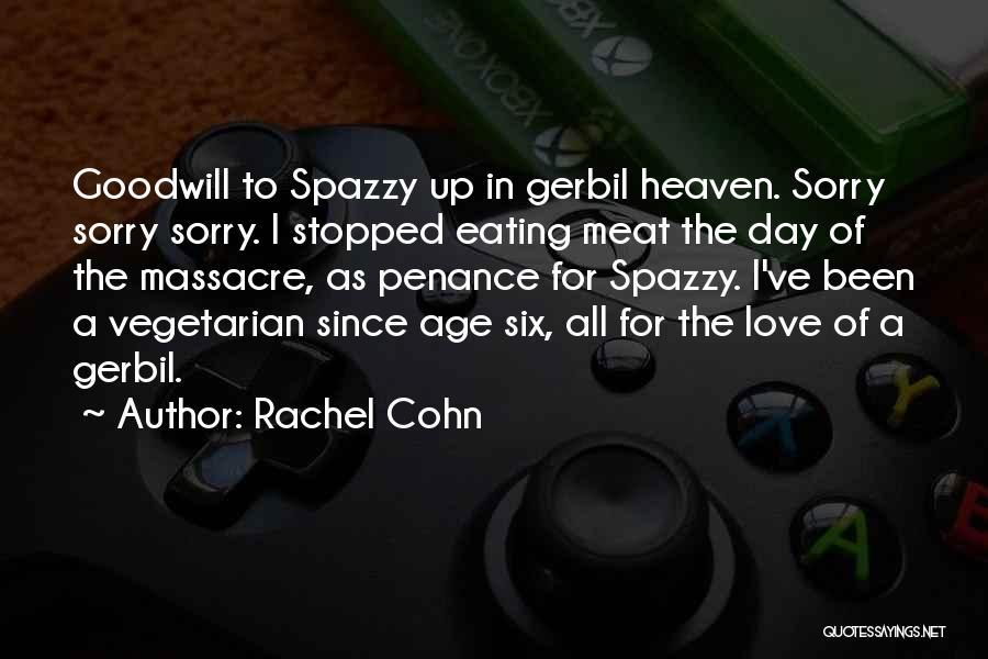 Massacre Quotes By Rachel Cohn