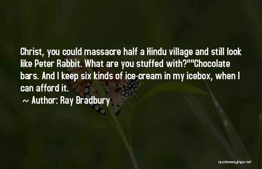 Massacre Quotes By Ray Bradbury