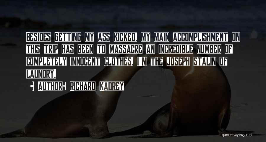 Massacre Quotes By Richard Kadrey