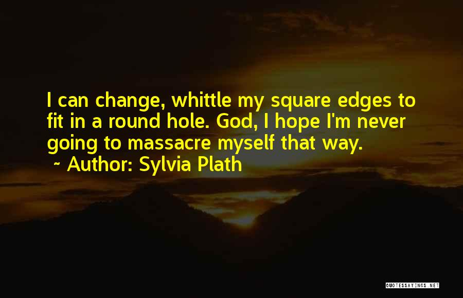 Massacre Quotes By Sylvia Plath