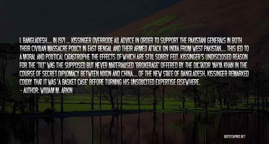 Massacre Quotes By William M. Arkin