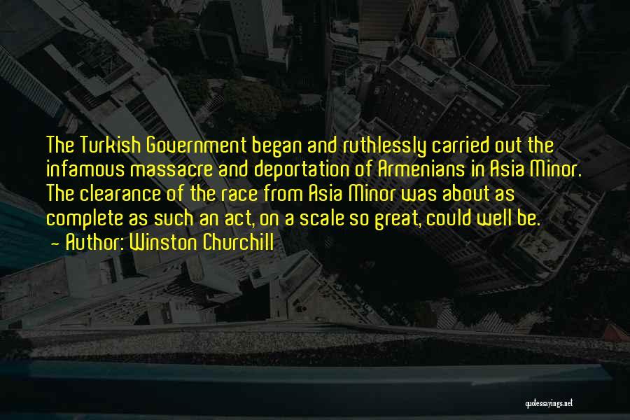 Massacre Quotes By Winston Churchill