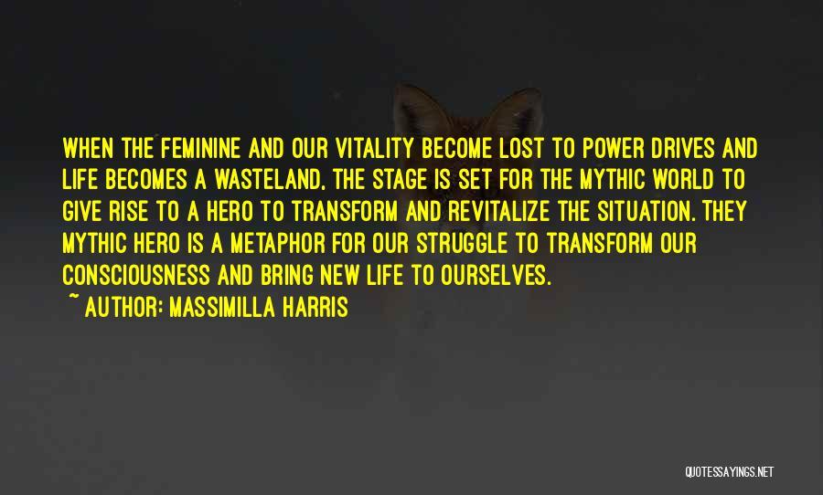 Massimilla Harris Quotes 1514692