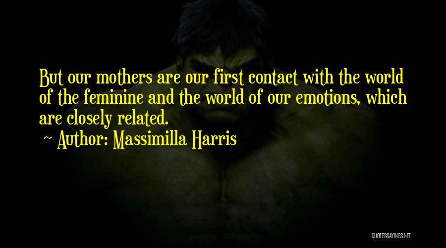Massimilla Harris Quotes 2189882