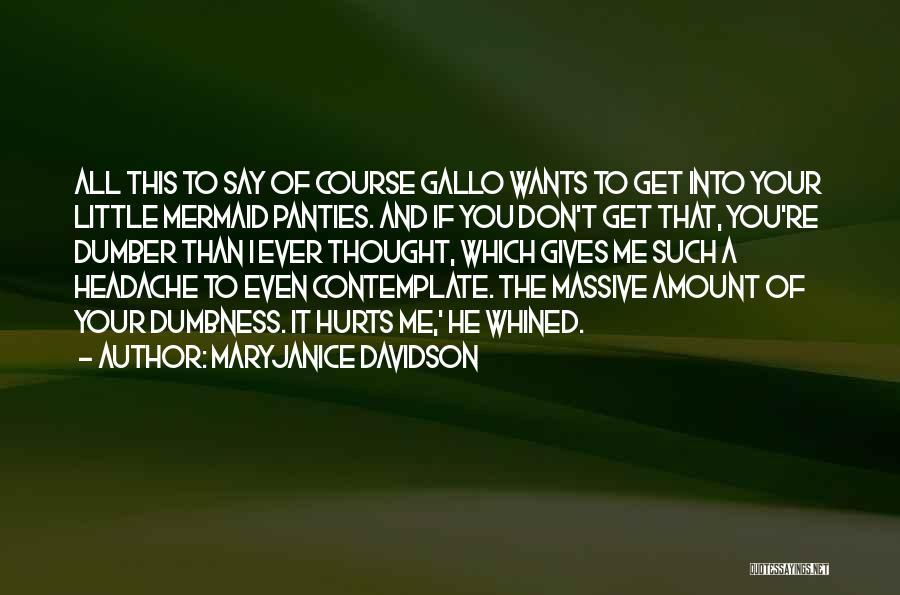 Massive Headache Quotes By MaryJanice Davidson
