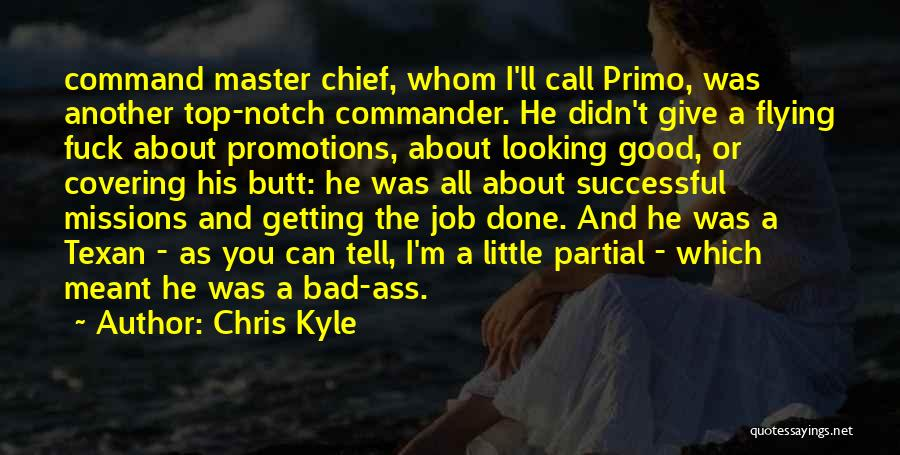 Master Chief Quotes By Chris Kyle
