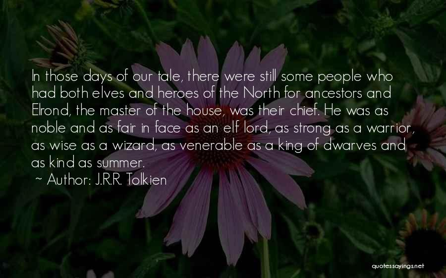 Master Chief Quotes By J.R.R. Tolkien