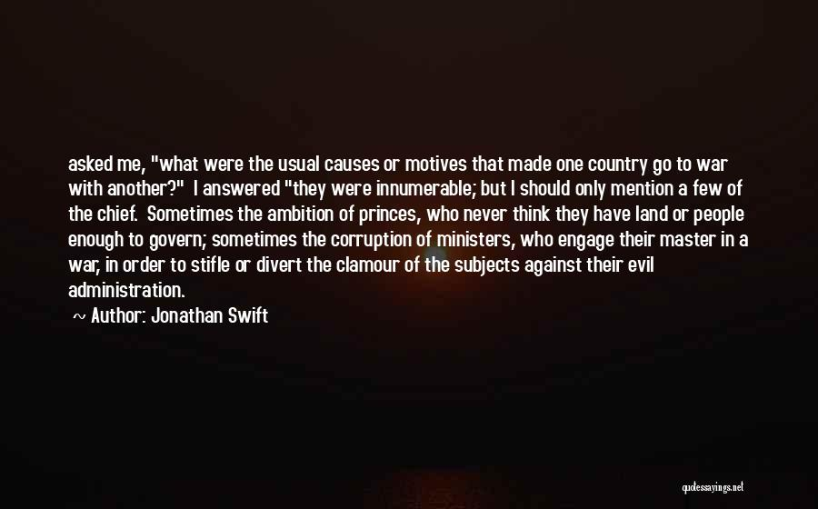 Master Chief Quotes By Jonathan Swift