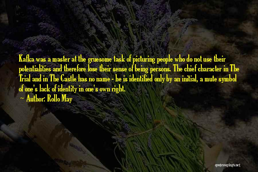 Master Chief Quotes By Rollo May