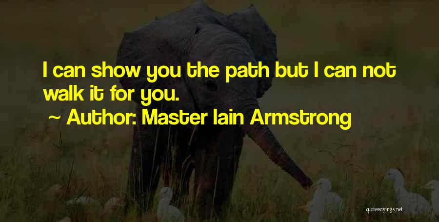 Master Iain Armstrong Quotes 1963851