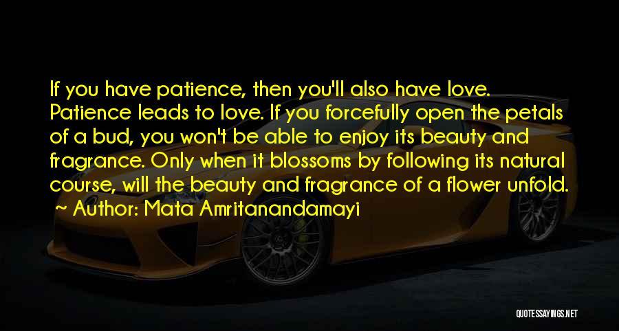 Mata Amritanandamayi Quotes 1163163