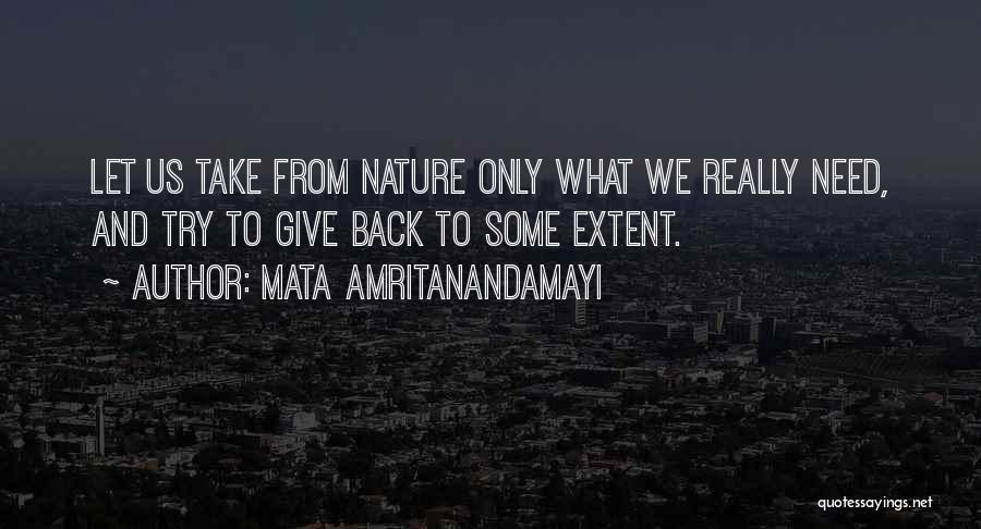 Mata Amritanandamayi Quotes 1995690