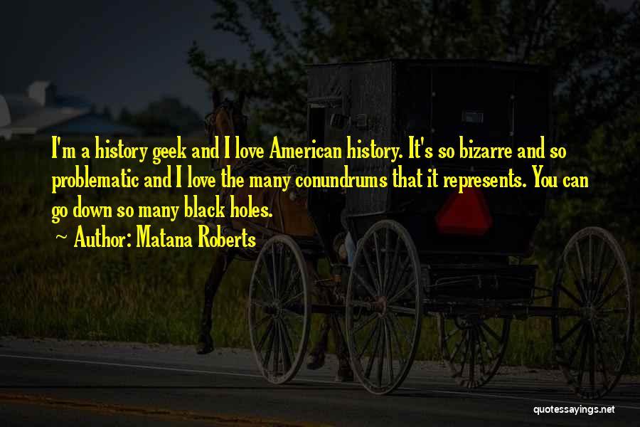 Matana Roberts Quotes 1564951