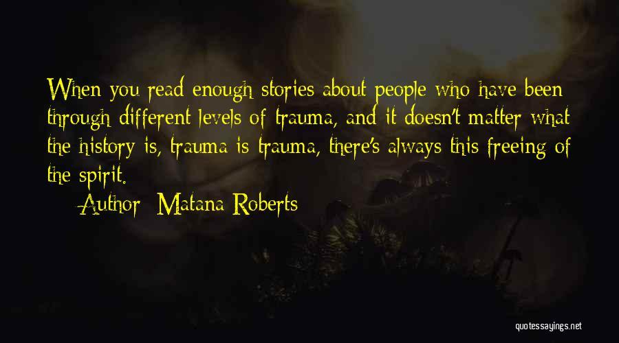 Matana Roberts Quotes 2257015