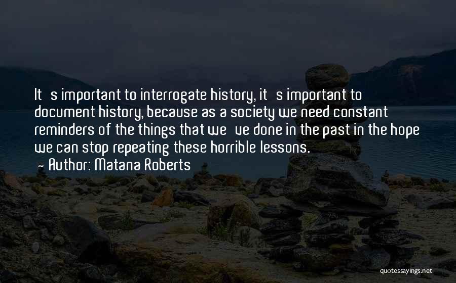 Matana Roberts Quotes 868630