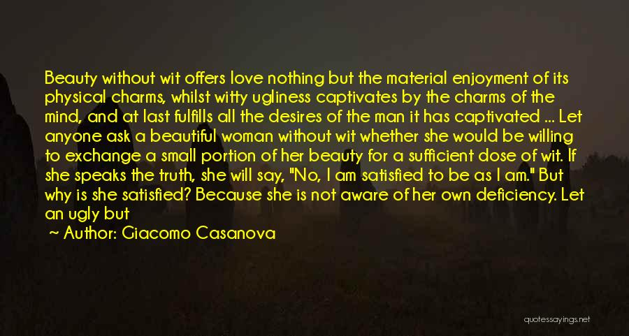 Material Things Over Love Quotes By Giacomo Casanova