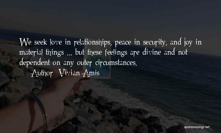 Material Things Over Love Quotes By Vivian Amis