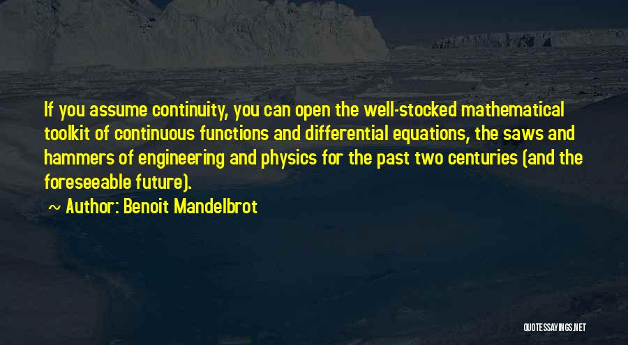 Mathematical Equations Quotes By Benoit Mandelbrot