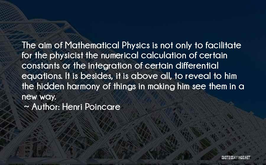 Mathematical Equations Quotes By Henri Poincare