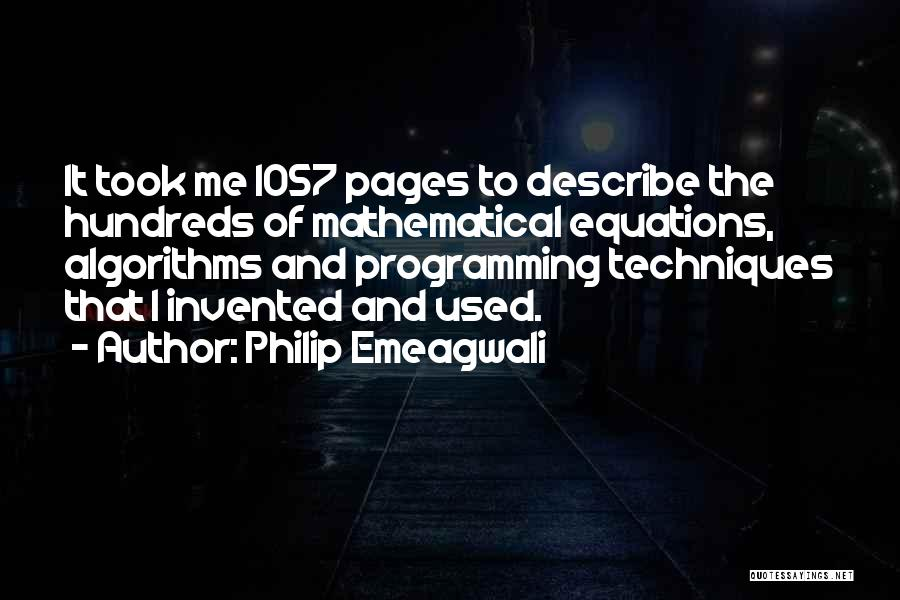 Mathematical Equations Quotes By Philip Emeagwali