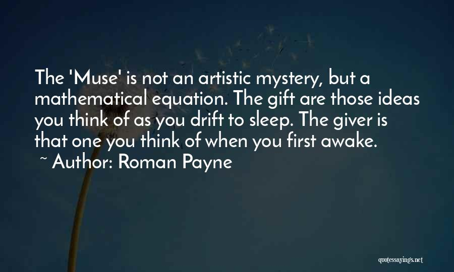 Mathematical Equations Quotes By Roman Payne
