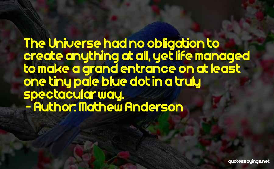 Mathew Anderson Quotes 1354024