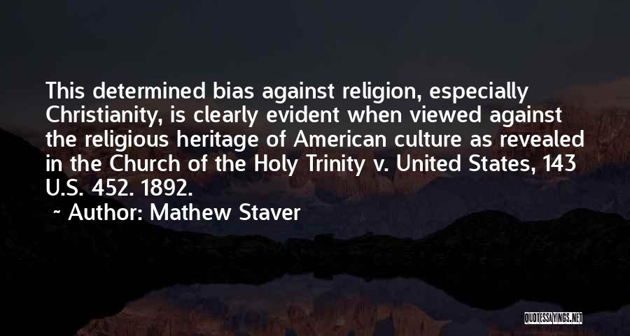 Mathew Staver Quotes 1036254