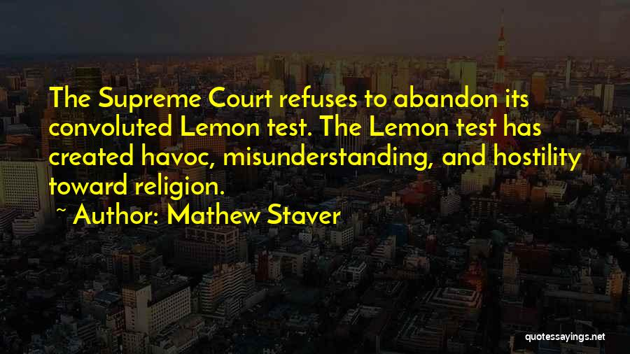 Mathew Staver Quotes 1135839