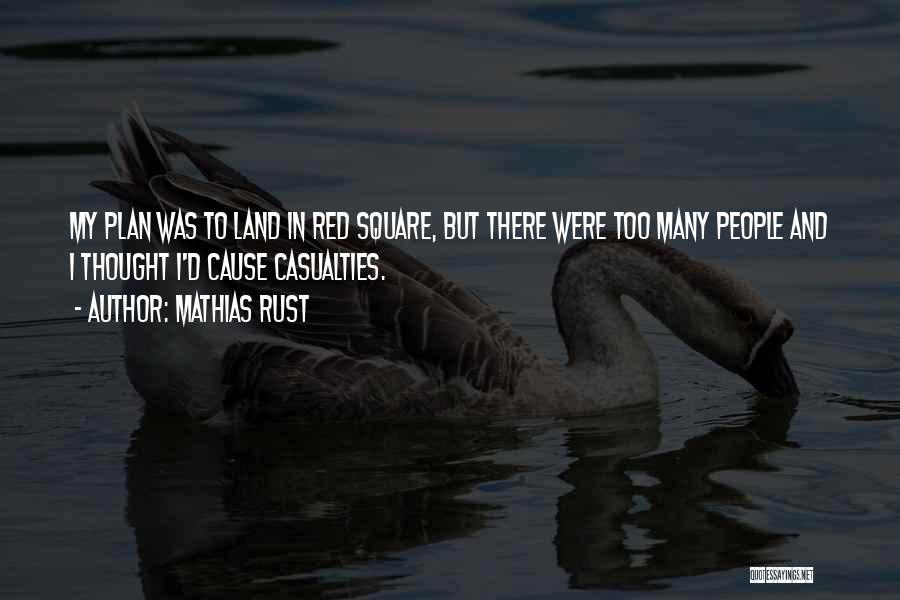 Mathias Rust Quotes 1009554