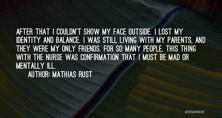Mathias Rust Quotes 1010942