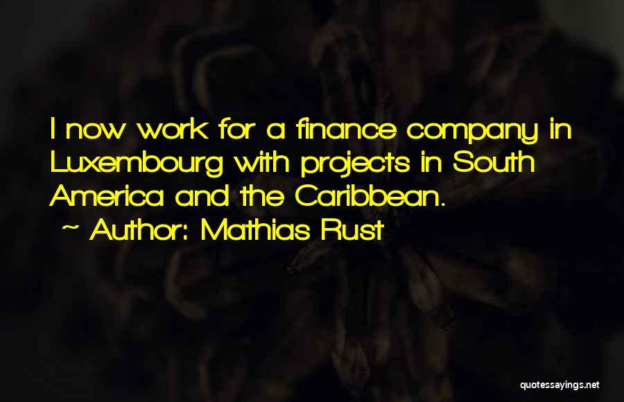 Mathias Rust Quotes 1072665