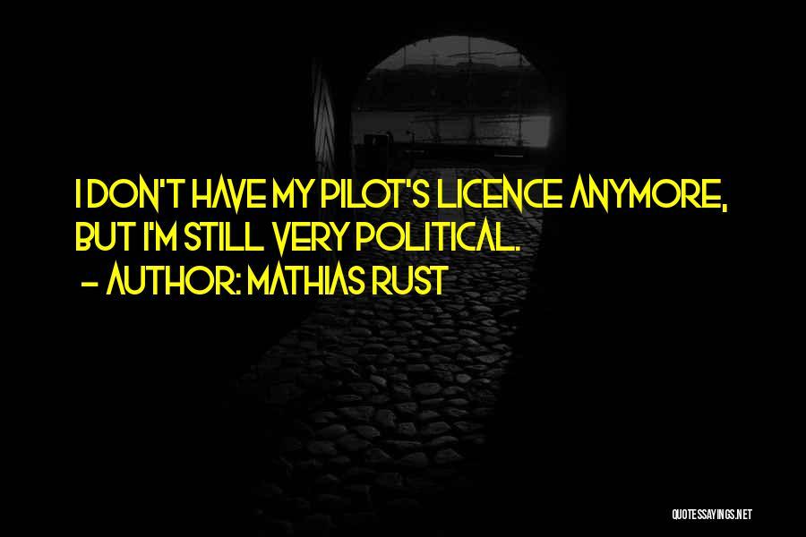 Mathias Rust Quotes 1527703