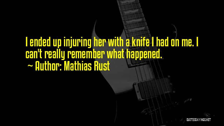 Mathias Rust Quotes 1949637