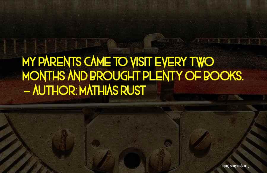 Mathias Rust Quotes 994847