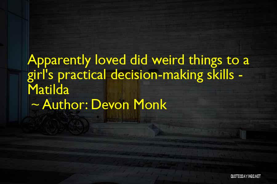 Matilda Quotes By Devon Monk