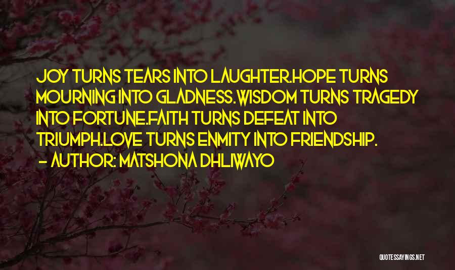 Matshona Dhliwayo Quotes 107573